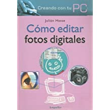 Como Editar Fotos Digitales
