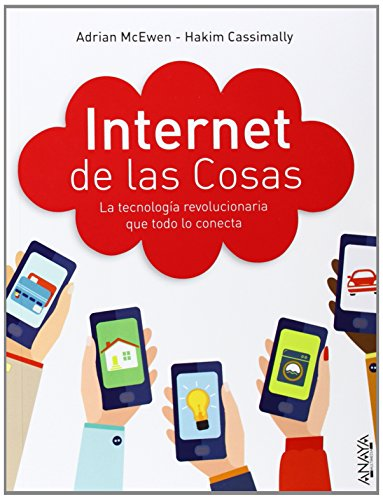 Internet de las cosas. La tecnología revolucionaria que todo lo conecta (Títulos Especiales)