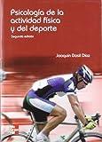 PSICOLOGIA DE LA ACTIVIDAD FISICA Y DEL DEPORTE. 2 EDC.