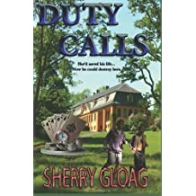 Duty Calls by Sherry Gloag (28-Jun-2011) Paperback