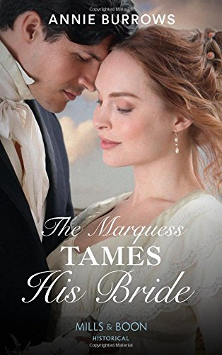 The Marquess Tames His Bride (Brides for Bachelors, Book 2)