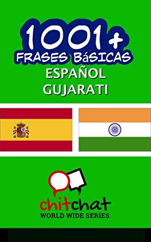 1001+ Frases Básicas Español - Gujarati por Jerry Greer