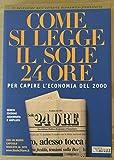 Come si legge Il Sole 24 Ore. Per capire l'economia del 2000