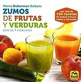 Zumos de Frutas y Verduras para las 4 estaciones