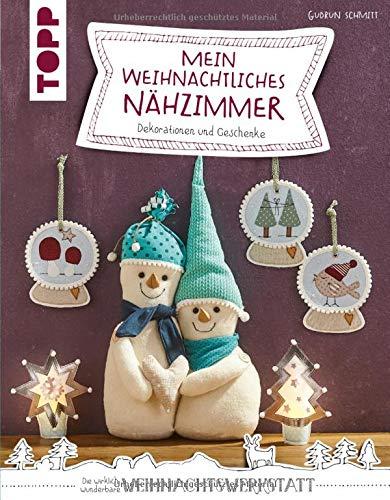 Mein weihnachtliches Nähzimmer: Dekorationen und Geschenke