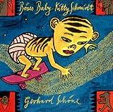 Böses Baby Kitty Schmidt - Gerhard Schöne