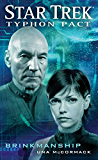 Typhon Pact: Brinkmanship (Star Trek- Typhon Pact)