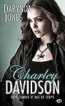 Charley Davidson, tome 7 : Sept Tombes et Pas de Corps par Jones
