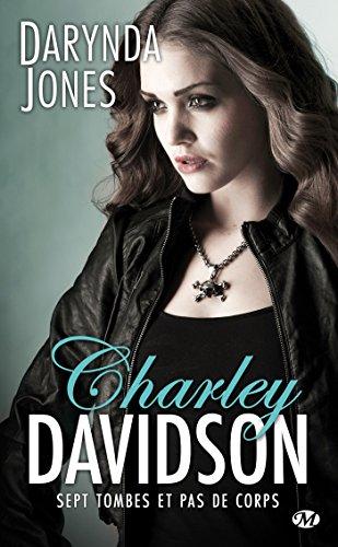 Sept tombes et pas de corps: Charley Davidson, T7 par [Jones, Darynda]