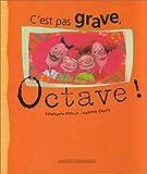 C'Est Pas Grave Octave (Bx Livres G.l.)