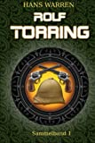 Rolf Torring - Sammelband 1 (Rolf Torrings Abenteuer)