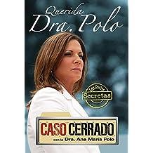 Querida Dra. Polo : Las Cartas Secretas de Caso Cerrado