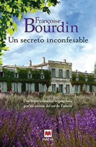 Un secreto inconfesable par Françoise Bourdin