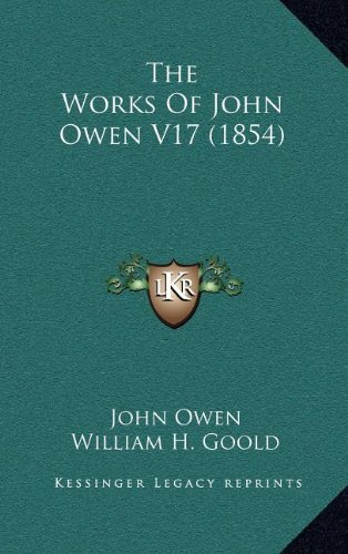 The Works of John Owen V17 (1854)