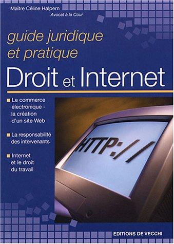 Guide juridique et pratique Droit et Internet