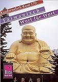 Reise Know-How Sprachführer Taiwanisch - Wort für Wort: Kauderwelsch-Band 170 - Xie Shu-Kai
