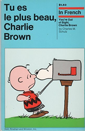 Tu Es Le Plus Beau, Charlie Brown (French Edition) by Charles M. Schulz (1974-04-30)