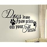 Perros dejar huellas en tu corazón–Mascota Cachorro Animales Niños Casa Amor Cita de pared Adhesivos de vinilo pegatinas Art Decor DIY