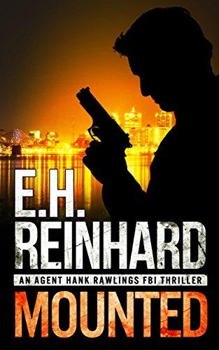 mounted-an-agent-hank-rawlings-fbi-thriller-book-5
