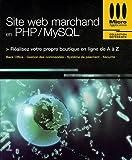 Telecharger Livres Site web marchand en PHP MySQL (PDF,EPUB,MOBI) gratuits en Francaise