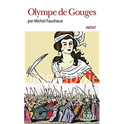 Olympe de Gouges (Folio Biographies t. 147)