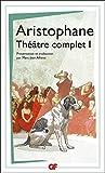 Théâtre complet 1 - Les Acharniens, Les Cavaliers, Les Nuées, Les Guêpes, La Paix (GF t. 115) - Format Kindle - 9782081352575 - 7,49 €
