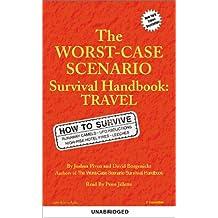 The Worst-Case Scenario Handbook: Travel: Pop Culture (Worst-Case Scenario Survival Handbooks)