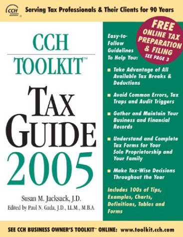 CCH Toolkit Tax Guide 2005 (CCH Business Owner's Toolkit S.) por Susan M. Jacksack