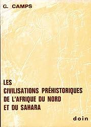 Les civilisations prehistoriques de l'afrique du nord et du sahara