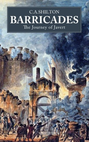 Barricades: The Journey of Javert