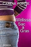 Mélissa, Sac à gras (French Edition)