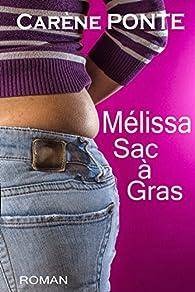 Mélissa sac à gras par Carène Ponte