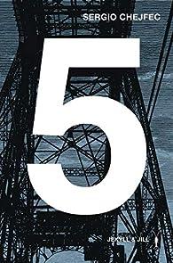 5 par Sergio Chejfec