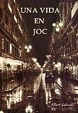 Image de UNA VIDA EN JOC (Catalan Edition)