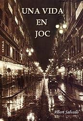 UNA VIDA EN JOC (Catalan Edition)