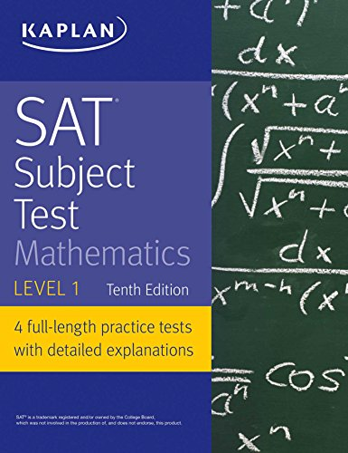 SAT Subject Test Mathematics Level 1 (Kaplan Test Prep) (English Edition) - Wissenschaft 1 Tests