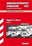 Jahrgangsstufentest Gymnasium Bayern; Englisch 6. Klasse mit MP3-CD; Original-Tests und Basiswissen mit Lösungen.