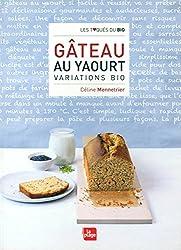GATEAU YAOURT - VARIATIONS BIO
