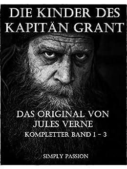 Die Kinder des Kapitäns Grant - Band 1 -3: Das Original von Jules Verne Descargar Epub