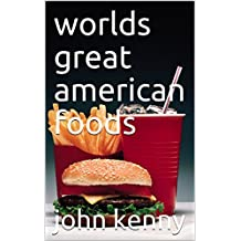 worlds great american foods