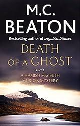 Death of a Ghost (Hamish Macbeth Book 35)
