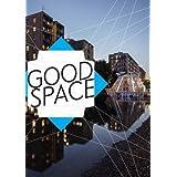 GOOD SPACE – politische, ästhetische und urbane Räume: Kat. Villa Merkel Städtische Galerien der Stadt Esslingen (Pb)