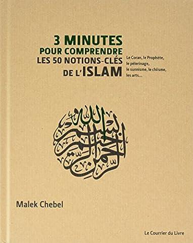 Minutes Pour Comprendre - 3 minutes pour comprendre les 50 notions-clés