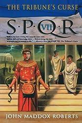 S.P.Q.R. Vii: The Tribune's Curse