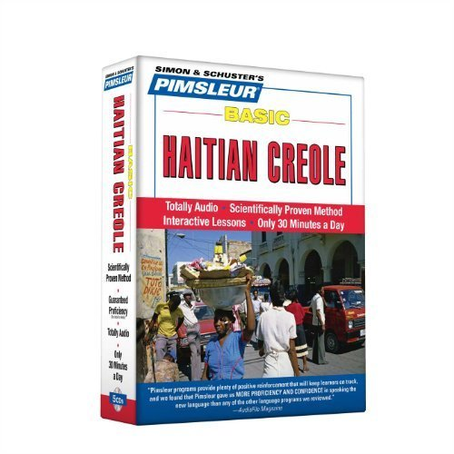 Haitian Creole, Basic: Learn to Speak and Understand Haitian Creole with Pimsleur Language Programs by Paul Pimsleur (2010) Audio CD
