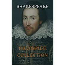 The Actually Complete Works of William Shakespeare