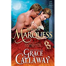 M is for Marquess (Heart of Enquiry #2) (Volume 2) by Grace Callaway (2015-08-02)