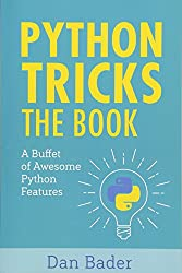 """I don't even feel like I've scratched the surface of what I can do with Python"" With Python Tricks: The Book you'll discover Python's best practices and the power of beautiful & Pythonic code with simple examples and a step-by-step narrative. Yo..."