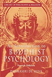 An Introduction to Buddhist Psychology, Fourth Edition (Library of Philosophy and Religion)