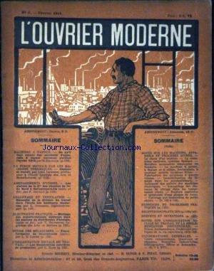 OUVRIER MODERNE (L') [No 3] du 01/02/1914 - MACHINES A VAPEUR - LA FORCE MOTRICE PAR LES MACINES - ELEMENTS ET ORGANES DE MACHINES - CHAUFFAGE ET VENTILATION - AMENAGEMENTS D'USINES - ELECTRICITE PRATIQUE - ETUDE DES MECANISMES - LES MACHINES APPAREILS ET PROCEDES DIVERS - ANALYSES DE BREVETS ET INVENTIONS - EXERCICES ET PROBLEMES PRATIQUES.